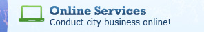 Online Services - Conduct city business online