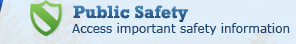 Public Safety - Access important safety information